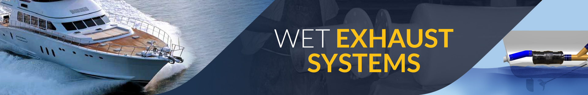 Wet Exhaust Systems